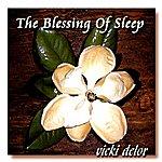 Vicki Delor The Blessing Of Sleep