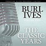 Burl Ives The Classic Years, Vol. 2