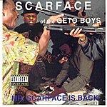 Scarface Mr. Scarface Is Back