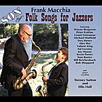 Frank Macchia Son Of Folk Songs For Jazzers