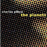 Charles Pillow The Planets