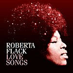 Roberta Flack Love Songs