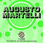 Augusto Martelli The Essential : Ri-Fi Record Original Recordings