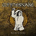 Whitesnake Love Will Set You Free