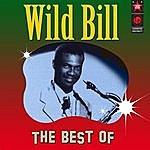 Wild Bill Moore The Best Of