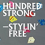 Hundred Strong Stylin' Free