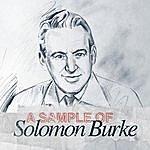 Solomon Burke A Sample Of Solomon Burke