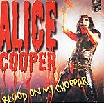 Alice Cooper Blood On My Chopper (Alice Cooper Tribute)