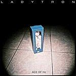 Ladytron Ace Of Hz