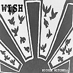 Nicole Mitchell Wish