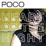 Poco Heart Of The Night