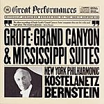 New York Philharmonic Grofé: Grand Canyon Suite And Mississippi Suite
