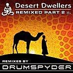 Desert Dwellers Remixed Part 2