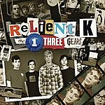 Relient K The First Three Gears (2000-2003)