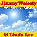 Jimmy Wakely The Sun Is Shining