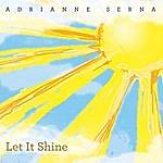 Adrianne Serna Let It Shine