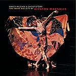 Wynton Marsalis Sweet Release And Ghost Story: Two More Ballets By Wynton Marsalis