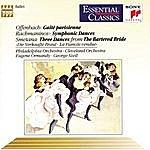 George Szell Gaité Parisienne, Symphonic Dances, And Three Dances From The Bartered Bride