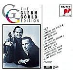 Glenn Gould Bach: The Six Sonatas For Violin And Harpsichord; The Three Sonatas For Viola Da Gamba