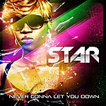 Star Never Gonna Let You Down - Single