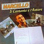 Marcello IL Cantante E L'autore