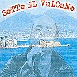 Marcello Sotto IL Vulcano