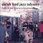 Jacob Fred Jazz Odyssey Live At The Lincoln Continental