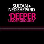 Sultan Deeper Underground - Single