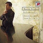 Murray Perahia Schumann: Kreisleriana; Sonata No. 1, Op. 11
