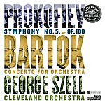 George Szell Prokofiev: Symphony No. 5 And Bartók: Concerto For Orchestra