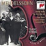 Isaac Stern Mendelssohn: Piano Trios, Op. 49 & Op. 66