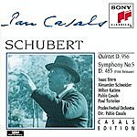 Pablo Casals Schubert: Quintet In C Major, D. 956; Symphony No. 5 In B-Flat Major, D. 485
