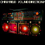 Chris Field Sound Directions