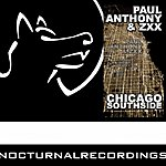 Paul Anthony Chicago Southside