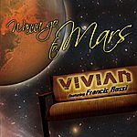 Vivian Wanna Go To Mars
