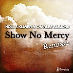 Noll Sho No Mercy (Feat. Charles Simmons)