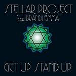 Stellar Project Get Up Stand Up (Feat. Brandi Emma) (Remixes)