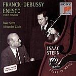 Isaac Stern Franck/Debussy/Enesco: Violin Sonatas