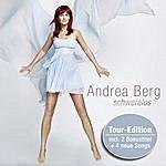 Andrea Berg Schwerelos - Tour Edition