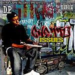 D.P. Ghetto I$$uez The Ep