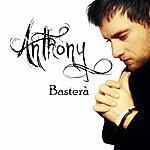 Anthony Basterà
