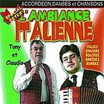 Tony L'ambiance Italienne Spécial Fête, Vol. 1 (Accordéon, Danses Et Chansons)
