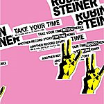Rubin Steiner Take Your Time - Ep