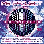 Ms. Project The 80's Remixes Collection, Vol. 1