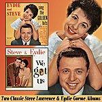 Eydie Gorme Eydie And Steve Sing The Golden Hits / We Got Us