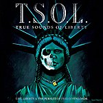T.S.O.L. Life, Liberty & The Pursuit Of Free Downloads