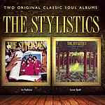 The Stylistics In Fashion + Love Spell (2 Albums On 1)