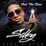 Silky Feel The Beat - Single