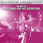 Earl Hines & His Orchestra The Best Of Earl Hines And His Orchestra