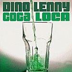 Dino Lenny Coca Loca (3-Track Maxi-Single)